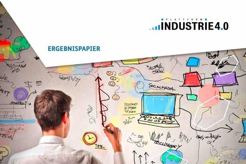 Ergebnispapier 10 Punkteplan Industrie 4.0
