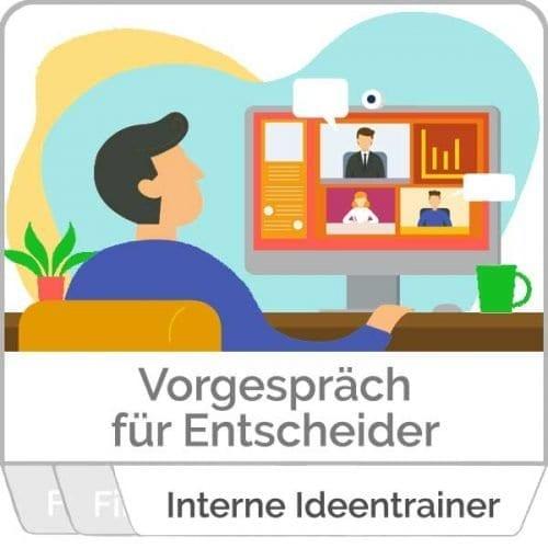 Interne Ideentrainer in Unternehmen. Ein Vorgespräch für Entscheider.